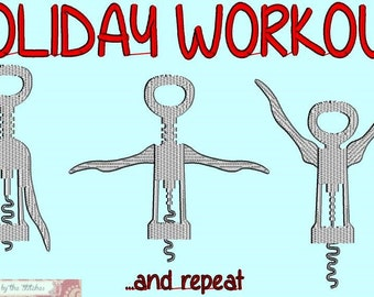 Corkscrew Holiday Wine Workout Exercise  INSTANT DOWNLOAD Embroidery Design Pattern
