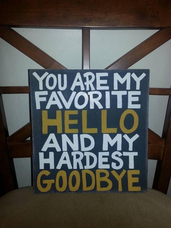 My Favorite Hello ... sign