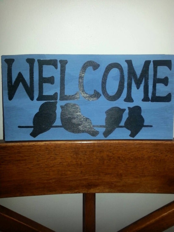 Welcome birds - wood sign