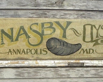 McNasby's   Oyster  Sign  hand painted, original ,Annapolis,seafood decor  Z FS O3