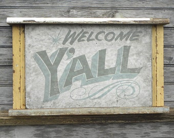 Welcome Y'ALL  , wooden sign, vintage trim, hand painted, original  sign, art Z W T3