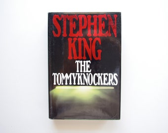 The Tommyknockers - Stephen King - First Edition - 1987