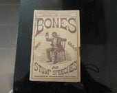 Mid 1800s Minstrel Show Book Bones his gags and stump speaches