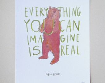 "Picasso Quote ""Everything You Can Imagine Is Real"" Bear Print - 11x14 Inspirational Poster Hand-Lettered Typography"