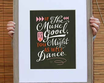 """You Might As Well Dance Inspirational Quote Print: 11""""x14"""" Wall Art Hand-Lettered Typography by Emily McDowell"""