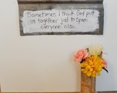 Hand painted tin sign funny love quote