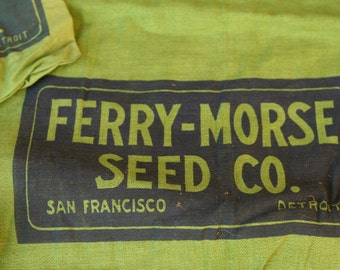 Vintage Cloth Seed Sacks Ferry-Morse Seed Company- Set of 3