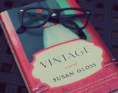Signed copy of VINTAGE: a novel