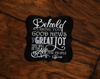 Scripture Magnet - 5x5 Ornate Magnet Luke 2:10