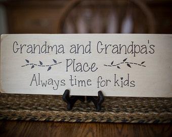 Grandma & Grandpa's Place- Wooden Sign