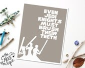 INSTANT Download, Star Wars Bathroom Wall Art Printable, Brush Teeth, No. 32