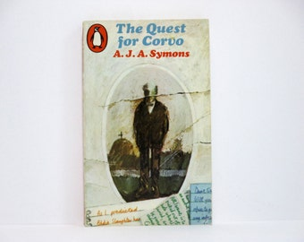 The Quest for Corvo by A.J.A. Symons 1969 Vintage Book