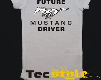 Future Mustang Driver Onesie, Boy or Girl Body Suit, One Piece