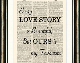 Love Story Quote - Valentines - vintage book page print image on a page from an Upcycled late 1800s Dictionary Buy 3 get 1 Free.