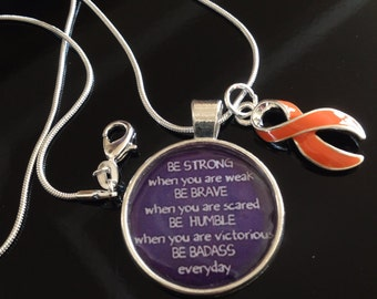 Leukemia, Multiple Sclerosis MS, Awareness, Kidney Cancer Survivor - Orange Ribbon Charm - Be Badass Everyday