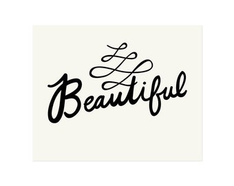 Beautiful Script Art Print 8x10 11x14