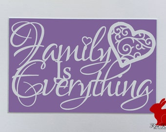 Family Is Everything Quote Papercutting Paper Cut jpeg Template