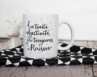 the Mug I always reason