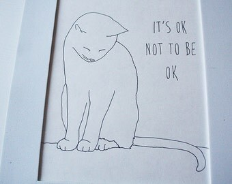 it's ok white cat me Etsy original drawing for the wall