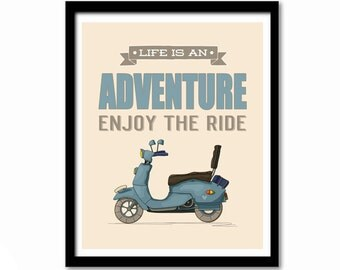 Bike Poster, Scooter Poster, Vespa Print, Inspirational Quote, Bike Print, Cream and Blue Art, Leaving Gift, Home Decor