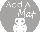 Add A Mat To Your 5x7 or 8x10 Prints