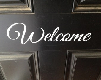 Welcome Vinyl Decal for Door - Black or White Lettering