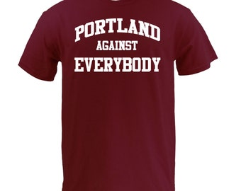 Portland Against Everybody - White on Maroon