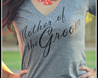 Mother of the Groom shirt, Bride shirt, Wifey Shirt, Bridal Shirt, Bridal Shower Gift, Wedding, Bachlorette Gift, Groom Shirt