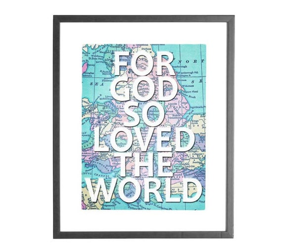 "INSTANT DOWNLOAD - For God so Loved the World - 8""x10"" Printable Art"
