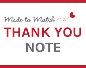 Made to Match Custom Thank You Note - Digital Design or Printed Notecards - FREE SHIPPING