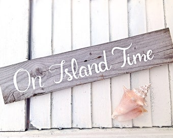 Inspirational Wall Art-Reclaimed Wooden Sign on Island Time-Beach House Sign and Travel Home Decor
