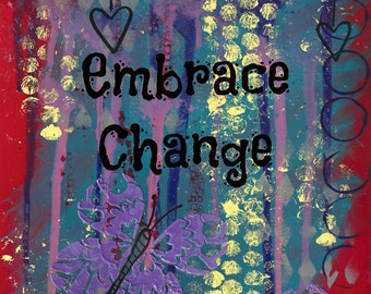 """Embrace Change - 8"""" x 10"""" print or mounted print, butterfly, abstract, mixed media, inspirational art print, wall art, fine art print"""
