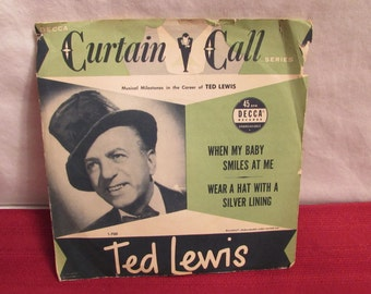 Curtain Call Series TED LEWIS Classics 45 RPM Decca Records 1951