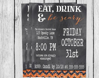 Eat Drink & Be Scary - Halloween Invitation - Chevron Orange and Black - Printable DIY
