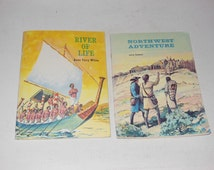 Northwest Adventure and River Of Life Vintage Softcover Children's Educational History Books
