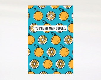 You're my main squeeze gift card. Valentines Day Card. Love Greeting Card. Orange.