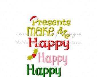 Presents make me happy embroidery design
