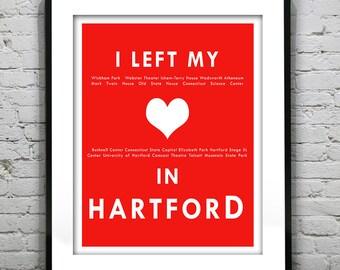 Hartford Connecticut - I Left My Heart In Hartford - Poster Art Print CT