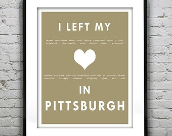 Pittsburgh Pennsylvania - I Left My Heart In Pittsburgh - Poster Art Print PA