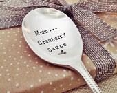 Mmmm...Cranberry Sauce. Hand Stamped Vintage Spoon. Hand Stamped Vintage Silverware by TheFadedNest.