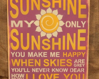 Hand-Painted You are my Sunshine Sign