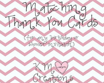 Thank You Cards-made to match any order or invite