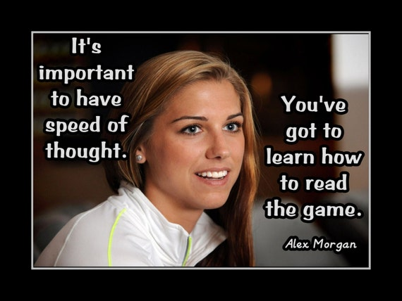 Alex Morgan Inspirational Quotes. QuotesGram
