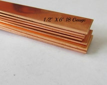 1/2 x 6  -  Copper Bracelet Blanks -18 G - Rectangle blanks  - Hand stamping ring blanks - copper strips - bracelet blanks