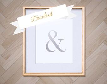 Ampersand Silver Foil Art Print 8x10 , Instant Download, Ampersand Printable, DIY, Digital Download, Ampersand Decor, Modern