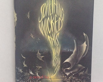 Something Wicked this Way Comes, Ray Bradbury, 10th Ed. Signed 1995