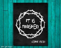 It is finished. Easter Wall Art. John 19:30 Scripture. Bible Verse. Christian Wall Art. Easter Decor. Christian Decor. Jesus' Words Cross