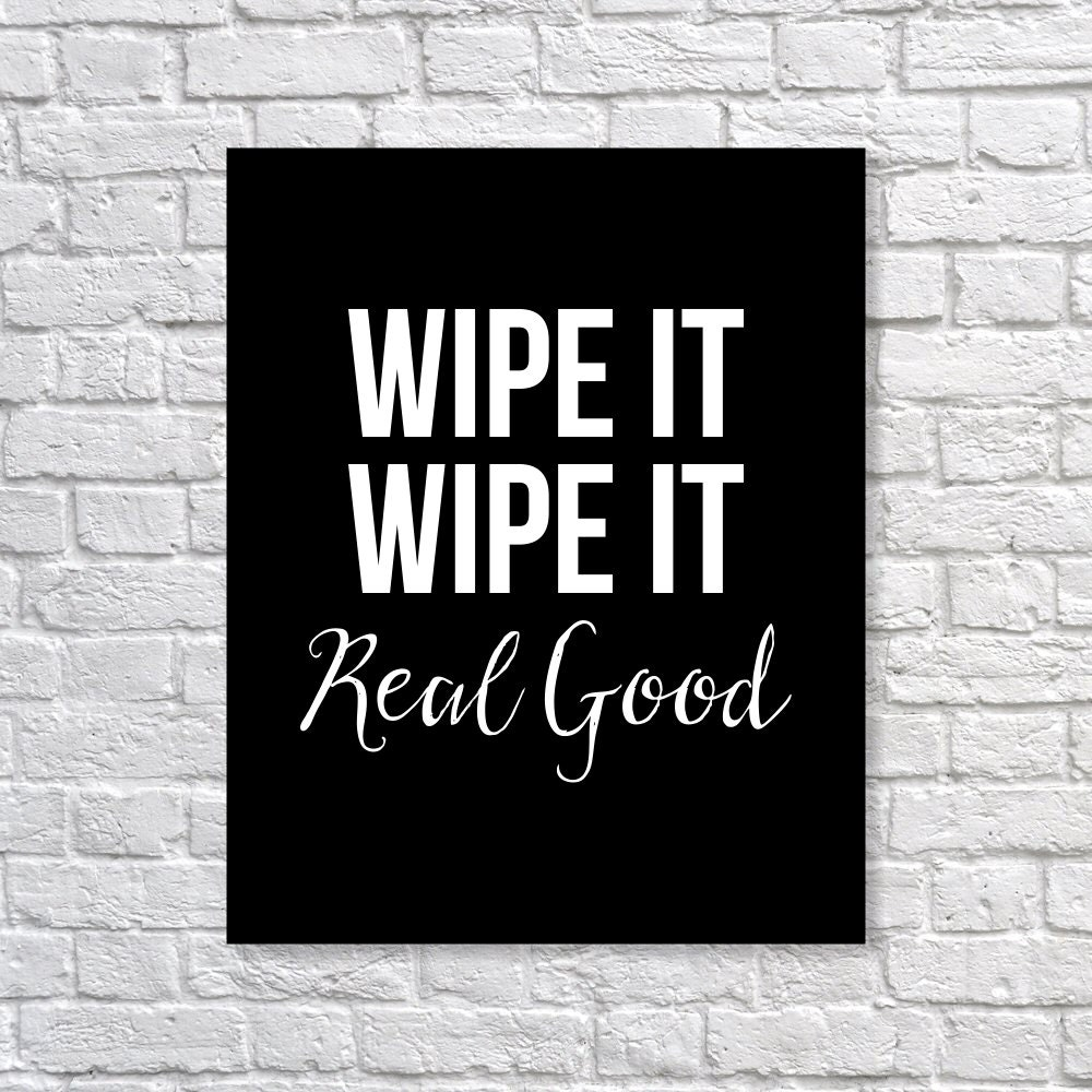 bathroom decor 39 wipe it 39 humorous funny art print by