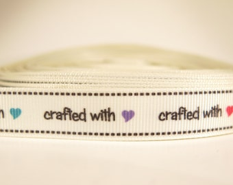 """5 yards of 5/8 inch """"crafted with love"""" grosgrain ribbon"""