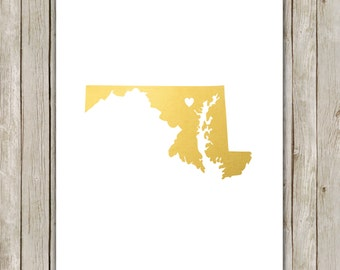 8x10 Maryland State Print, Geography Wall Art, Metallic Gold Art, Maryland Poster, Office Art, Home Decor, Instant Digital Download
